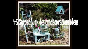 45 beautiful garden junk design decorations ideas