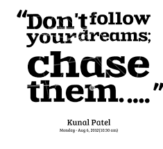 Famous Quotes About Following Your Dreams Best of Follow Your Dream Quotes Famous Quotes