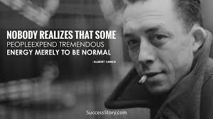 Albert Camus Quotes Simple Αποτέλεσμα εικόνας για Albert Camus Quotes Nobody Realizes Quotes