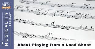 musical sheet about playing from a lead sheet musical u