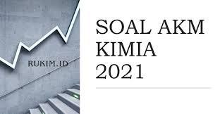 Contoh soal akm ini sebagai gambaran bentuk soal akm sebagai pengganti ujian nasional tahun 2021 mendatang. Download Soal Akm Kimia 2021 Pdf Doc