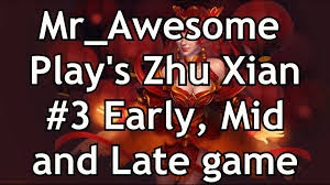 dota 2 zhu xian 3 early mid and late game now translated into