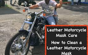 leather motorcycle mask care how to clean leather motorcycle face mask full guide