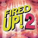 Fired Up!, Vol. 2