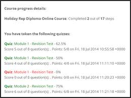 holiday rep diploma course whats included  your progress report will show you the revision tests you have completed and the percentage mark you have gained for each the revision tests are coloured