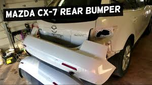 MAZDA CX-7 REAR BUMPER COVER REMOVAL REPLACEMENT - YouTube