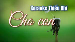 Karaoke Cho Con Nhạc Thiếu Nhi