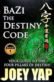Bazi The Destiny Code Book 1 Your Guide To The Four