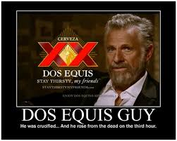 Most Interesting Man In The World Quotes Interesting New Most Interesting Man In The World Quotes Best Dos Equis Quotes