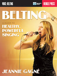 belting a guide to healthy powerful singing