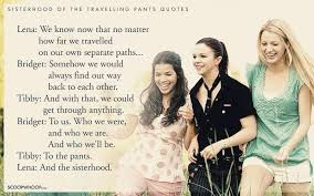 Sisterhood Of The Traveling Pants Quotes About Friendship