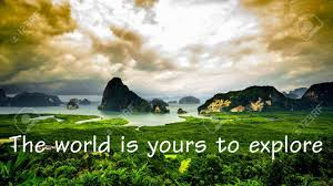 Free download Motivational And Inspirational Quote The World Is Yours To  [1300x731] for your Desktop, Mobile & Tablet   Explore 30+ Explore  Background   Explore Wallpaper,
