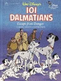 walt disney s 101 dalmatians escape from danger a book about cooperation