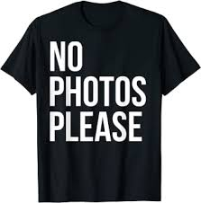 No Photos Please T-shirt: Clothing - Amazon.com