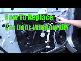 how to replace 2008 nissan rogue driver side door window glass