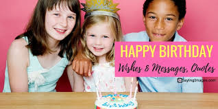 Happy Birthday Wishes Messages Quotes Sayingimagescom