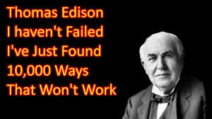 Famous Quotes By Edison Thomas Edison I haven't failed I've Just Found 2424 Ways That Won 23