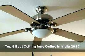 best ceiling fan brand best ceiling fan reviews fans to space saver 2 there are