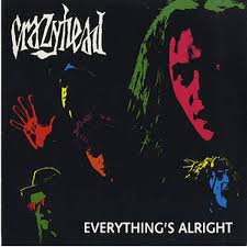 crazyhead crazyhead everything s alright
