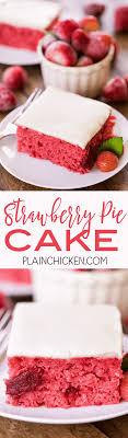 Strawberry Pie Cake Plain Chicken