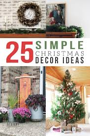 25 Incredibly Simple Christmas Decorations That Are Timeless