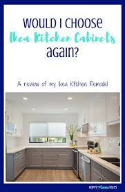 Review Of Ikea Kitchen Cabinets Happy Mama Tales