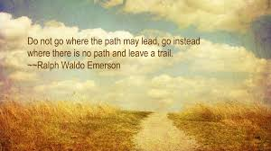 ralph waldo emerson trail quote me by