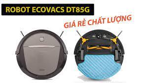 Robot thông minh hút bụi và lau nhà tự động Ecovacs DT85G - YouTube