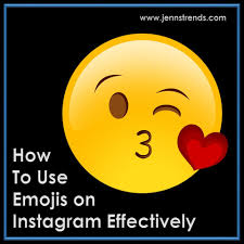 How to Use Emojis on Instagram Effectively - Jenn's Trends
