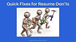 Quick Fixes For Resume Don Ts Virginia Franco Resumesvirginia