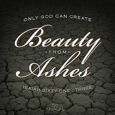 Beauty Ashes Quotes Best Of Beauty For Ashes Quotes Google Search Scripture Pinterest