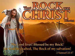 Image result for the Lord is the rock of salvation