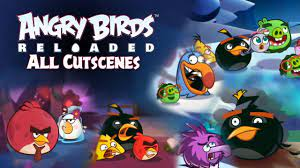 Angry Birds Reloaded - All Cutscenes Showcase - YouTube