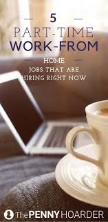 top ideas about work at home jobs work from home think part time work from home jobs are hard to