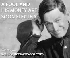 Will Rogers quotes - Quote Coyote via Relatably.com