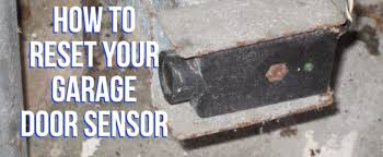 garage door sensorHow to Reset Your Garage Door Sensor  Sears Garage Doors