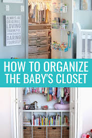 baby closet organization ideas to help you prepare the nursery for baby learn tips on