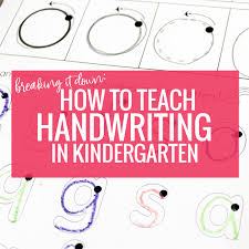 Handwriting Progression Chart Breaking It Down How To Teach Handwriting In Kindergarten