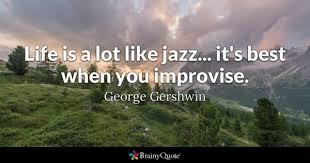 Jazz Quotes Unique Jazz Quotes BrainyQuote