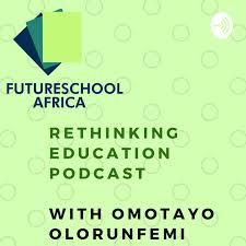 RETHINKING EDUCATION PODCAST