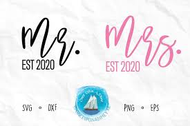 Download this free mr and mrs svg file and use it to create signage, drink stirs or whatever you'd like! Mr And Mrs Est 2020 Wedding Wedding Svg Cut File 433475 Cut Files Design Bundles