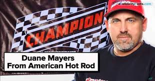 American Hot Rod's Duane Mayer Fun Facts & Bio! - TIRE BURN