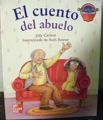 El Cuento Del Abuelo: JUDY CARLSON, RUTH ROSNER, JUDY CARLSON, RUTH ROSNER:  9780021485680: Amazon.com: Books