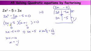 gcse core skills a5 solving quadratic equations by factorising