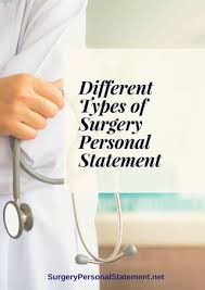 Health Care Assistant Personal Statement Different Types Of Surgery Personal Statement By Surgery Personal