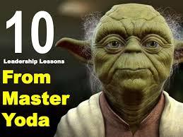 Yoda Leadership Quotes. QuotesGram via Relatably.com