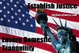 Ensure Domestic Tranquility Establish Justice Ensure Domestic Tranquility Memorial Holidays