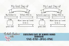 Last day on earth is a zombie survival mmo, where all survivors are driven by one goal: First Day Of School Chalkboard Svg Back To School Svg 113446 Svgs Design Bundles