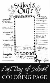 Are the kids excited to be going back to school? The Coolest Free Printable End Of School Coloring Page School Coloring Pages End Of School Year School Year Memories