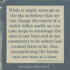 Strong Man Quotes Simple The Epidemic Of Weak Men Faith Pinterest Strong Man Quotes